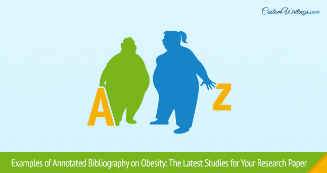 obesity in america annotated bibliography Annotated bibliography the impact of food advertising on childhood obesity  apaorg 2015 american psychological association, nd web 08 mar 2015.