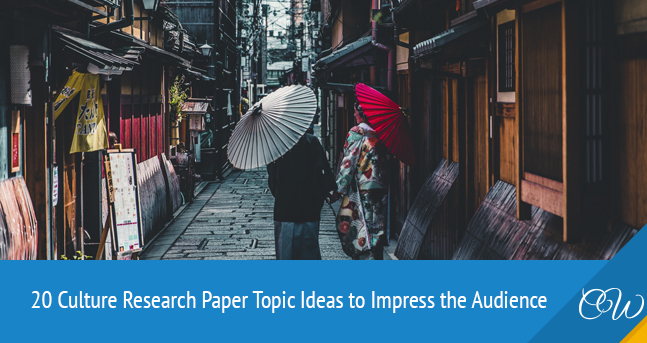 Culture Research Paper Topics