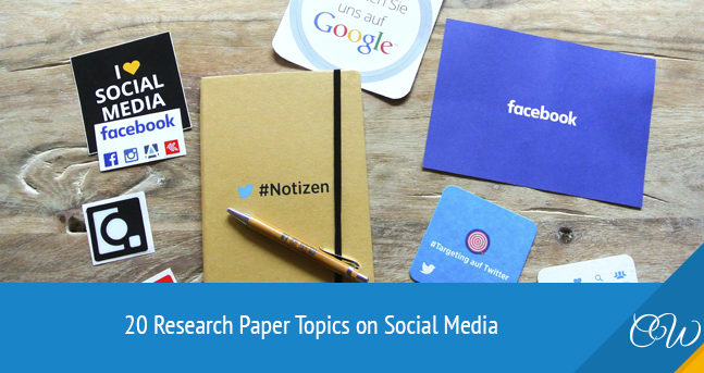 Research Paper Topics on Social Media