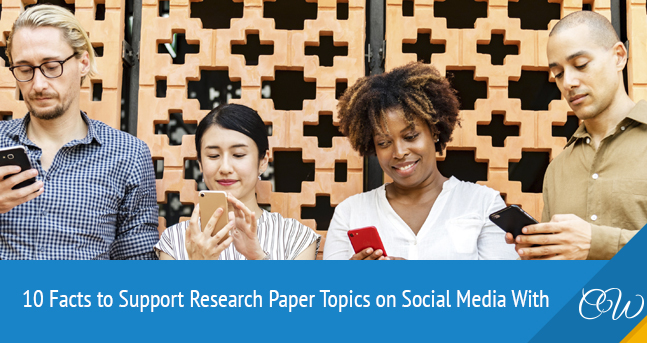 Facts about Research Paper on Social Media