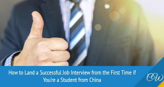Successful Job Interview for Chinese Student