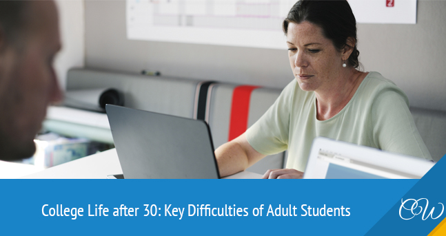 College Life Difficulties of Adult Students